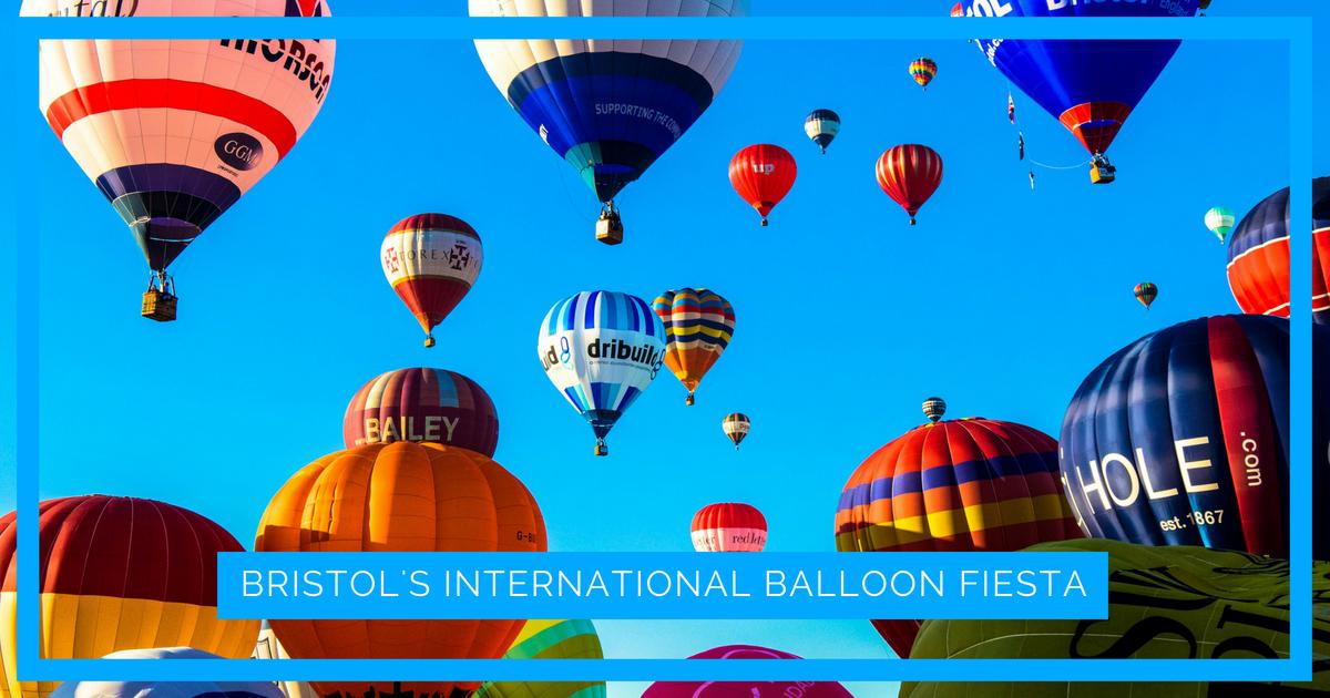 Bristol Balloon Fiesta – Guide to Bristol International Balloon Fiesta
