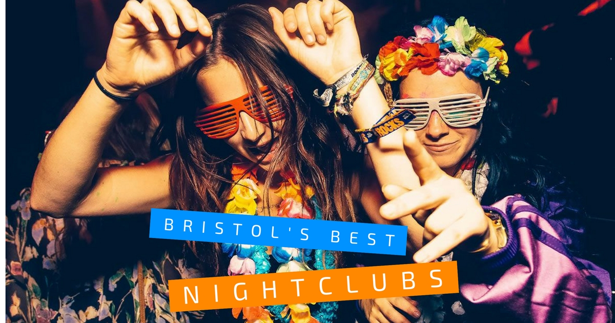 Bristols best nightclubs & nightlife