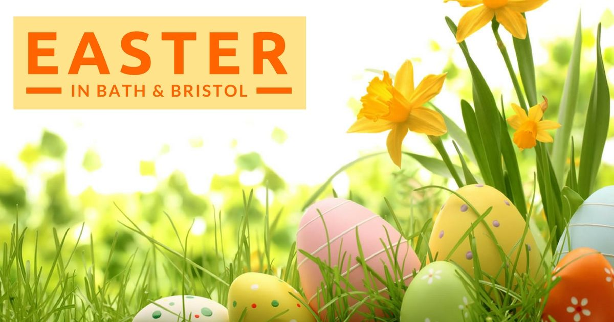 Easter in Bristol & Bath – Easter Egg Hunts & other Activities & Events