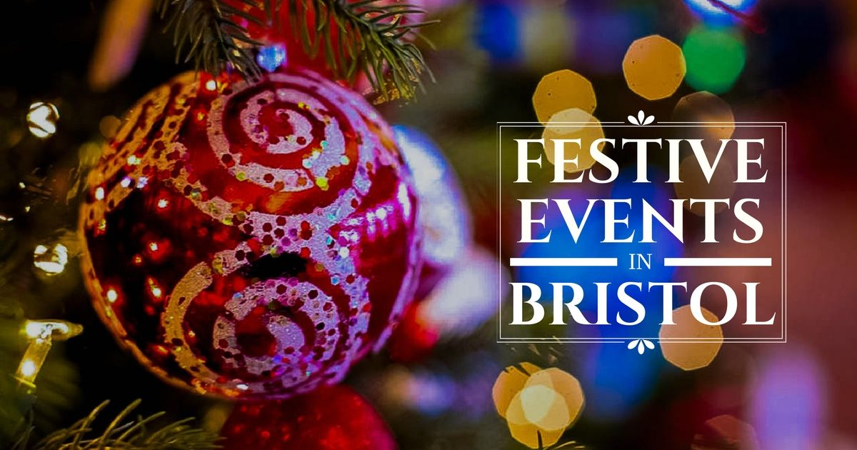 Festive Events in Bristol