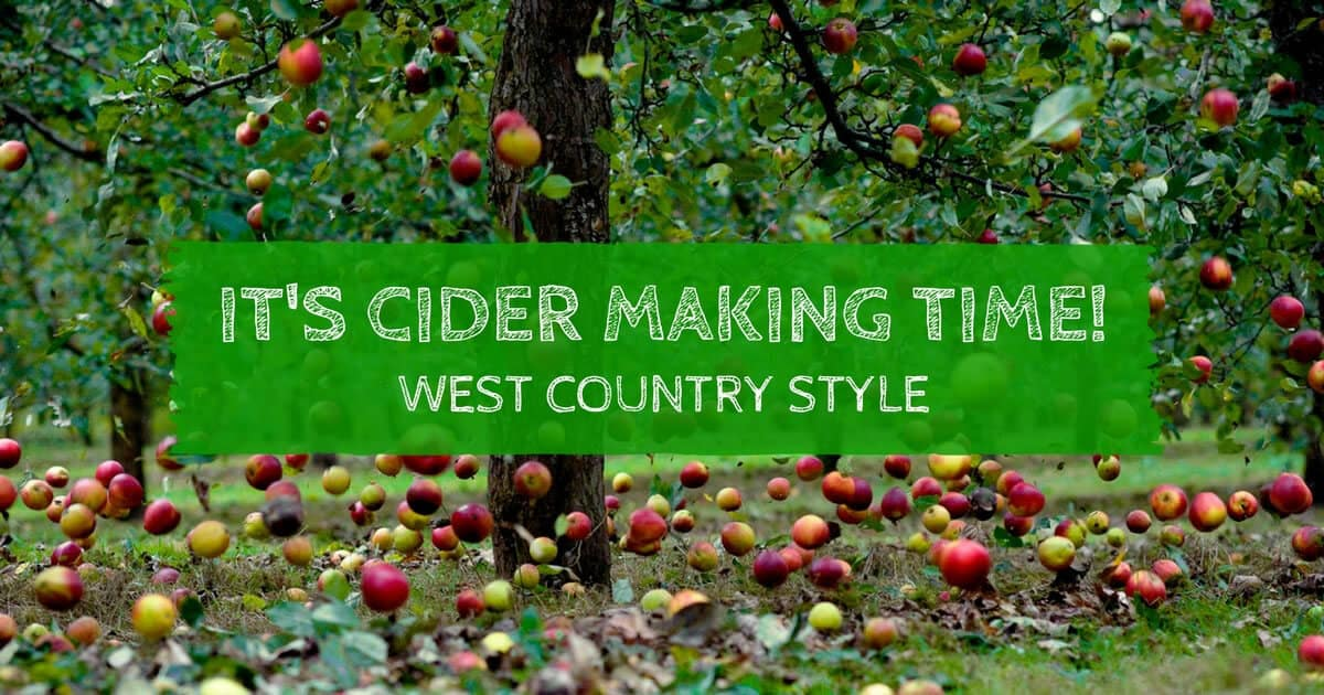 It's Cider Making Time – West Country Style