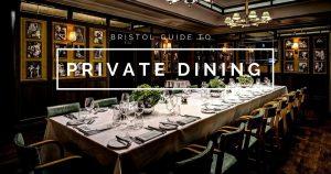 Private Dining Bristol