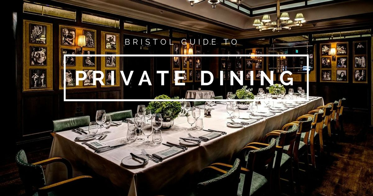 Private Dining Bristol – Bristol's best private dining restaurants