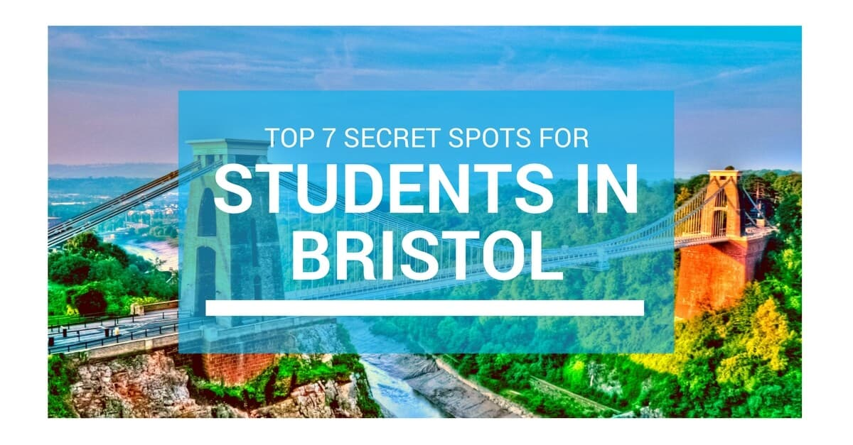 Top 7 Secret Spots for Students in Bristol